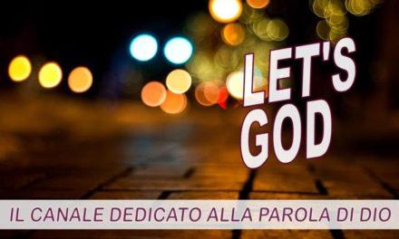 """""""Let's God"""": il nuovo canale dedicato al cammino dei giovani in Quaresima"""